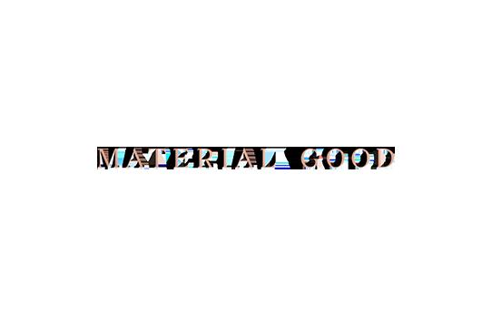 Material Good
